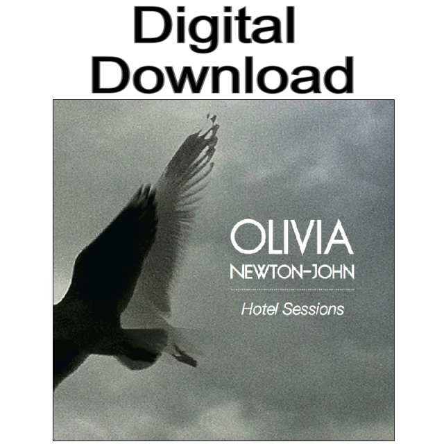 Olivia Newton-John DIGITAL DOWNLOAD- Hotel Sessions