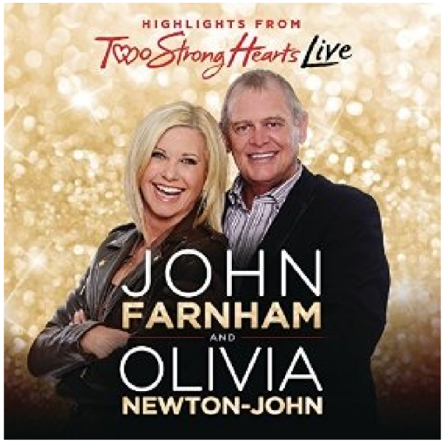 Olivia Newton-John CD- Two Strong Hearts LIVE